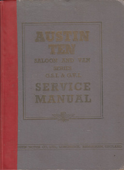 Austin Ten Saloon and Van Series G.S.I & G.V.I. original official Service Manual (1951)