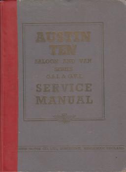 Austin Ten Saloon and Van Series G.S.I & G.V.I. original official Service Manual (1951)