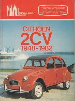 Citroen 2CV 1948 - 1982 Road Tests, Specifications... (Brooklands Books)