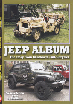 Jeep Album - The Story from Bantam to Fiat-Chrysler (Auto Review No. 142)