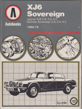 Jaguar XJ6 Daimler Sovereign 1968-78 (The Autobooks series of workshop manuals) (Hardcover by Kenneth Ball)
