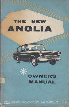 The New Anglia Owners Manual