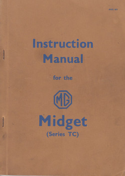 Genuine Instruction manual for the MG Midget series TC - AKD 663