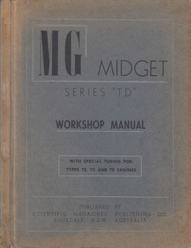 MG Midget Series TD Workshop Manual With Special Tuning for Types TB, TC and TD Engines