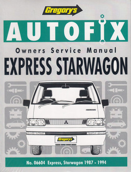 Express Starwagon 1987-1994 Gregory's Owners Service Manual