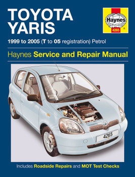 Toyota Yaris Petrol 1999 - 2005 Haynes Workshop Repair Manual