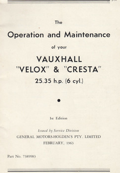 Vauxhall Velox & Cresta Owner Manual (Part No. 7389983 by General Motors-Holden Pty LTD 1963, 1st edition)