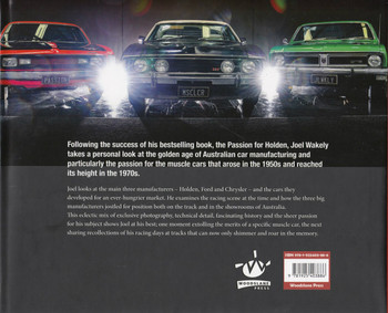 The Passion for Muscle Cars - The Australian Pursuit of Power 1950 - 1980 (Joel Wakely)