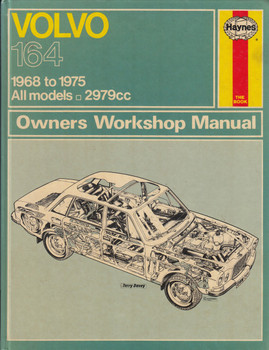 Volvo 164 1968 to 1975, all models to 2979cc Haynes Owners Workshop Manual