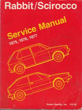 Volkswagen Rabbit, Scirocco, 1975 1976 1977 Service Workshop Manual