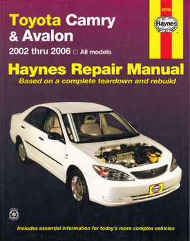 Toyota Camry & Avalon (2002-2006) Haynes Repair Manual