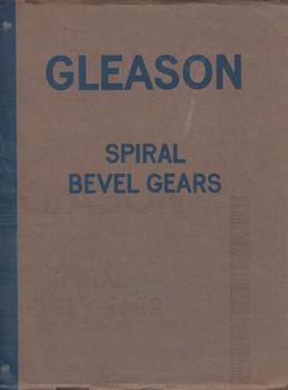 Gleason Spiral Bevel Gears Manual  (1922)