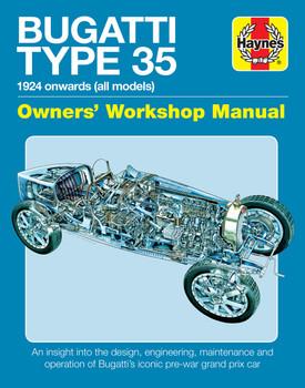 Bugatti Type 35 (1924 onwards all models) Owners' Workshop Manual