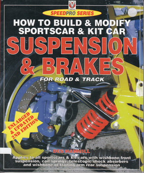 How to Build & Modify Sportscar & Kit Car Suspension & Breaks for Road & Track