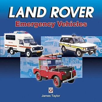 Land Rover Emergency Vehicles (By James Taylor) (9781787112445)