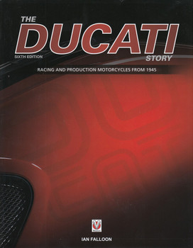 The Ducati Story - 6th Edition By Ian Falloon (9781787110854)