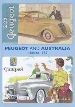 Peugeot and Australia 1888 to 1975 (Russell Hall) (9780646988146)