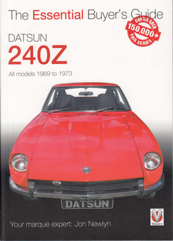 Datsun 240Z All models 1969 to 1973 The Essential Buyer's Guide (9781787112025)