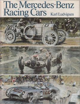 Mercedes-Benz Racing Cars (Hardcover by Karl Ludvigsen) (9780878800094)