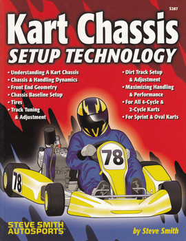 Kart Chassis Setup Technology (by Steve Smith, S287, 9780936834870)