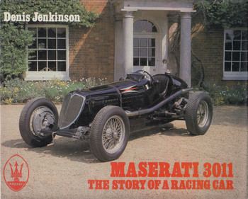 Maserati 3011 The Story of a Racing Car (1987 by Denis Jenkinson)