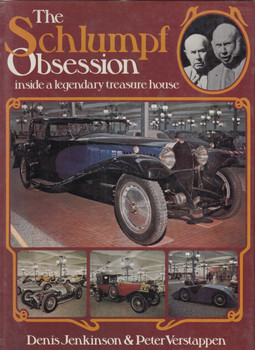 The Schlumpf Obsession: Inside a Legendary Treasure House (by Denis Jenkinson and Peter Verstappen) (9780600382751)