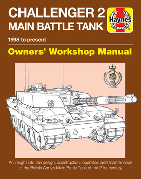 Challenger 2 Main Battle Tank 1998 to present Owners' Workshop Manual (9781785211904)