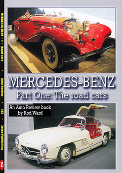 Mercedes-Benz Part One : The Road Cars (Auto Review Number 143)