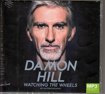Damon Hill - Watching The Wheels - My Autobiography (MP3 Ready, Audiobook) (9781509849291)