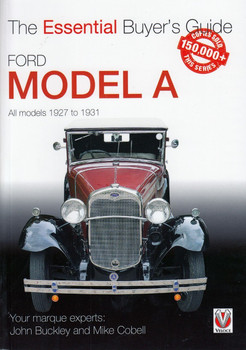 Ford Model A - All Models 1927 to 1931 - The Essential Buyer's Guide