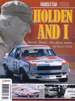 Holden and I Brock, Bond... the Glory Years (Magazine by Harry Firth, Australian Muscle Car Special Edition)