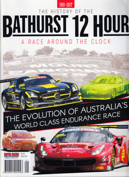 The History of the Bathurst 12 Hours 1991 - 2017 - A Race Around the Clock Magazine