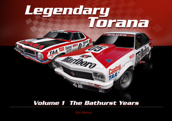 Legendary Torana Volume 1 - The Bathurst Wins (Eric Norton) (9780980572322)