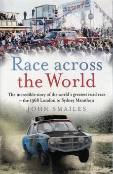 Race Across The World - 1968 London to Sydney Marathon (John Smailes) (9781760632533)