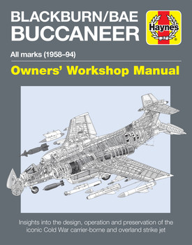 Blackburn Buccaneer All Marks 1958-94 Owners' Workshop Manual