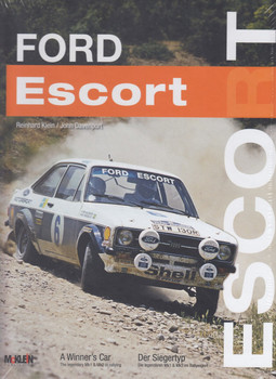 Ford Escort - A Winner's Car: The legendary Mk1 & Mk2 in rallying