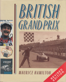 British Grand Prix by Maurice Hamilton (Revised Edition)