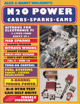 Alex & Nancy Walordy's N2O Power Carbs, Sparks, Cams
