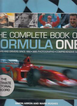 The Complete Book Of Formula One (Simon Arron, Mark Hughes) (9780760316887)