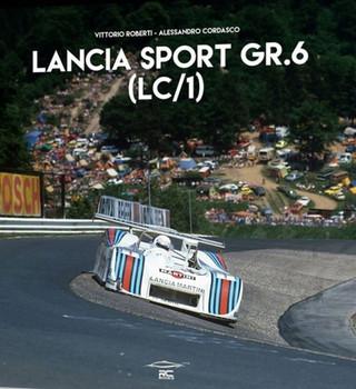 Lancia Sport Gr.6 (Lc/1) (Vittorio Roberti & Alessandro Cordasco) (9788899026400)