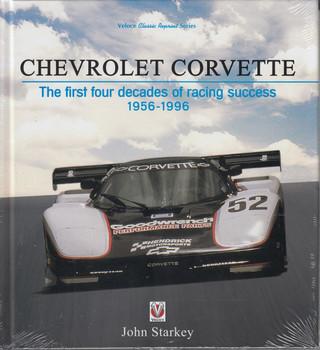 Chevrolet Corvette - The first four decades of racing success 1956 - 1996 (John Starkey) (9781787114050)