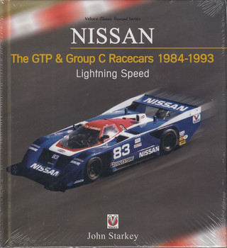 Nissan The GTP & Group C Racecars 1984 - 1993 Lightning Speed (John Starkey) (9781787114043)
