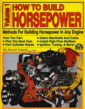 How To Build Horsepower Vol.1 Methods For Building in Any Engine (9780931472244)