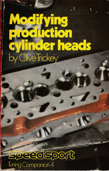 Modifying Production Cylinder Heads by Clive Trickey (0851130828)