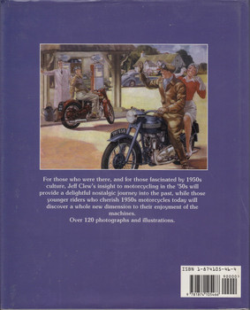 Motorcycling in the 50s ( by Jeff Clew, Hardcover 1995 1st edition) (9781874105466)