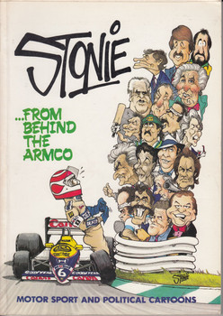 Stonie ... From Behing the ARMCO - Motor Sport and Political Cartoons (0958837503)