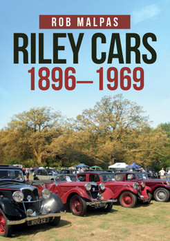 Riley Cars 1896 - 1969 (Rob Malpas) (9781445688602)