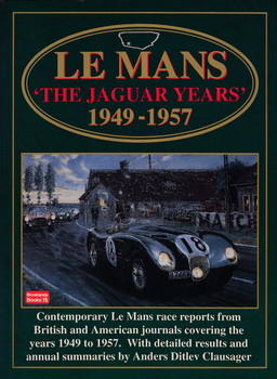 Le Mans - The Jaguar Years 1949 - 1957 (Brooklands Books) (9781855203570)