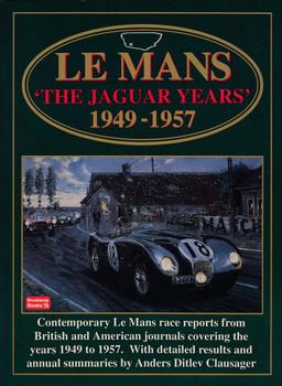 Le Mans - The Jaguar Years 1949 - 1957 (Brooklands Books) (9781855203570)