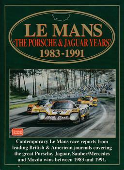 Le Mans the Porsche & Jaguar Years 1983 - 1991 (Brooklands Books) (9781855204836) Details